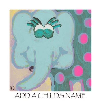 Kids Print of an elephant called Ellie Ib with option to add a childs name - By Sarah Jane